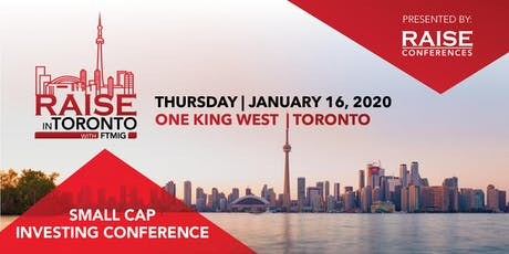 RAISE in TORONTO Small Cap Investing Conference tickets
