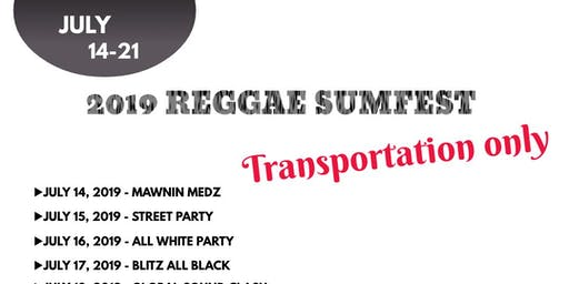2019 Reggae Sumfest Transportation - FROM MONTEGO BAY ONLY