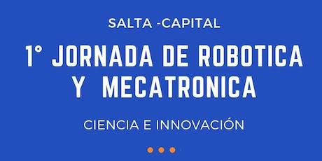 1° Jornada de Robótica y Mecatronica entradas