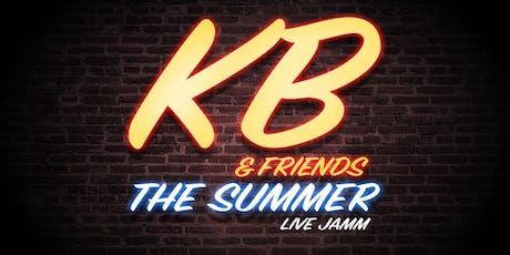 KB & FRIENDS | The Live Summer Jamm tickets