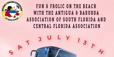 FUN & FROLIC ON THE BEACH WITH THE FLORIDA ANTIGUA & BARBUDA ASSOCIATIONS