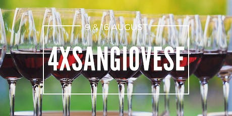 4XSangiovese Dinner - 9 August 2019 tickets