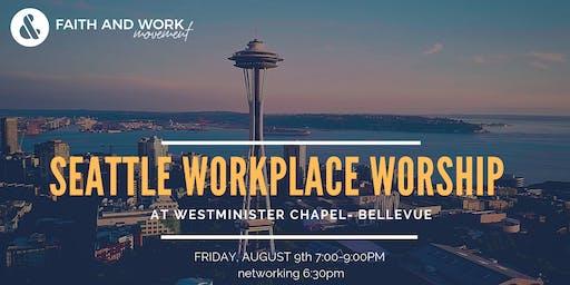 Seattle Workplace Worship Night