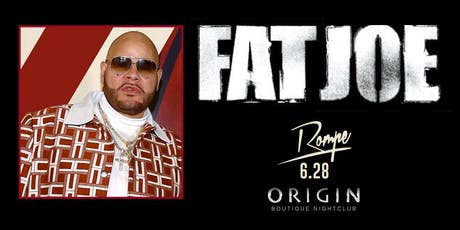Rompe Featuring Fat Joe  @ Origin Nightclub | Special Event tickets