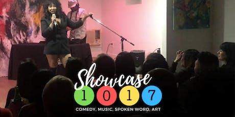 Showcase 1017 - Comedy, Music, Spoken Word, Art tickets