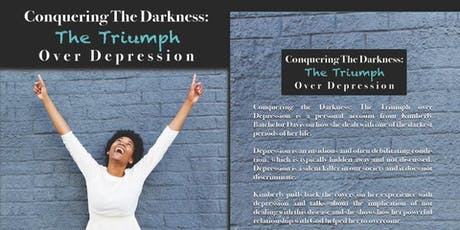 Conquering the Darkness of Depression tickets