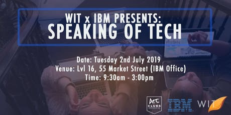UNSW WIT x IBM presents: Speaking of Tech tickets