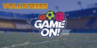 GAME ON BIBLE CAMP – Volunteer Registration         for  July 15-19