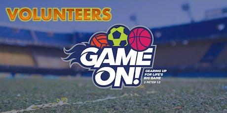 GAME ON BIBLE CAMP - Volunteer Registration for  July 15-19 tickets