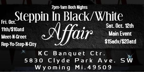 West Mi. Steppers 4th Annual Stepping N Black/White Affair tickets