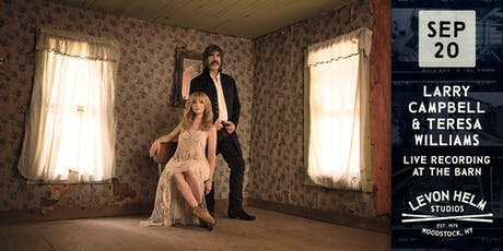 Larry Campbell & Teresa Williams: Live Recording At The Barn tickets