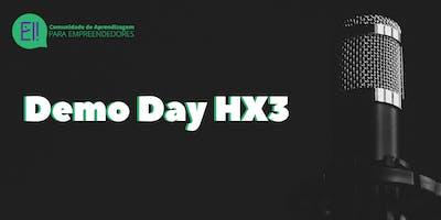Demo Day HX3 - Ei! Comunidade de Aprendizagem para Empreendedores
