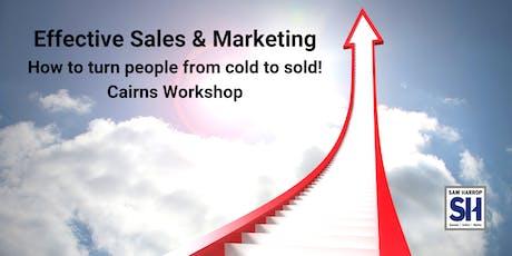 Effective Sales & Marketing Workshop Cairns tickets