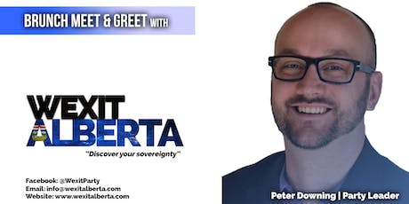 Brunch Meet & Greet with Wexit Alberta Party Leader, Peter Downing tickets