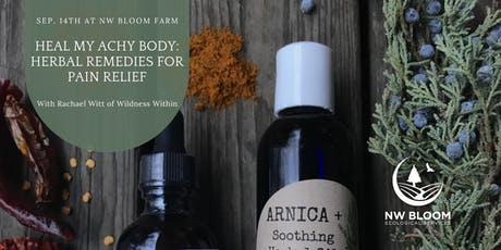 Heal My Achy Body: Herbal Remedies for Pain Relief tickets