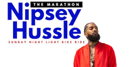The Marathon Nipsey Hussle   |  Sunday Night Light Bike Ride tickets