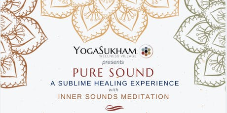Pure Sound - A Sublime Healing Experience tickets