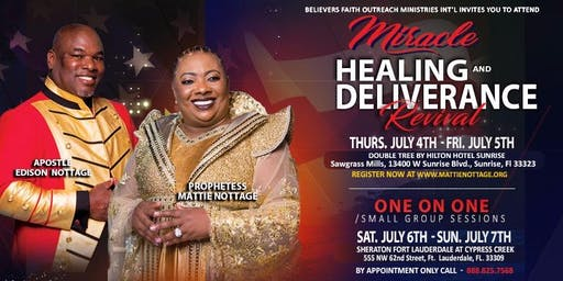 MIRACLE, HEALING & DELIVERANCE SOUTH FLORIDA REVIVAL JULY 2019 CONTINUES...