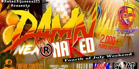 "RatedRKings x Queens @Eddie_Hurk Presents ""Damn Near Naked"" tickets"
