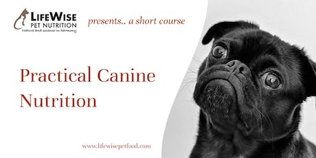 Practical Canine Nutrition (short course) tickets