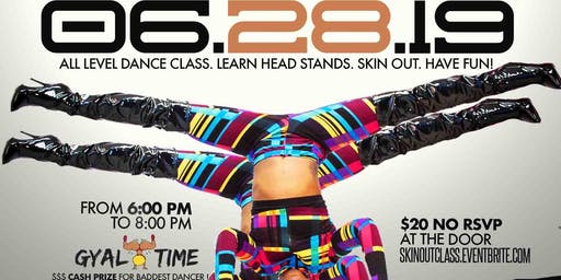 "HeadTop & Whine ""IT'S GYAL TIME"" HEELS DANCE CLASS"