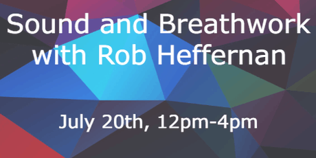 NYC Psychedelic Society Presents: Sound and Breathwork with Rob Heffernan tickets