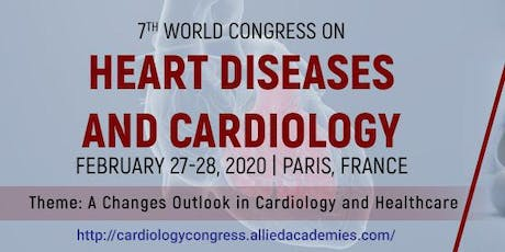 7th World Congress on Heart Diseases and Cardiology billets