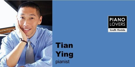 Pianist Tian Ying Plays Beethoven and Rachmaninoff tickets