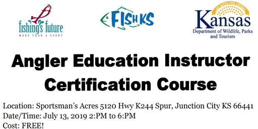 Angler Education Instructor Certification Course