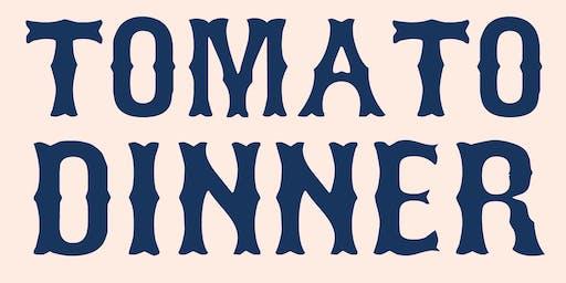 Tomato Dinner