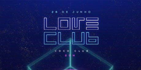 Link Club (4ª Edição) - Love Club ingressos