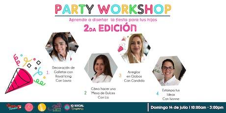 Party WORKSHOP 2da EDICIÓN tickets