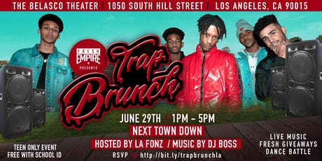 Next Town Down performing at Trap Brunch LA Day Party with Fresh Empire tickets