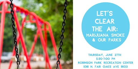 Let's Clear the Air: Marijuana Smoke & Our Parks  billets