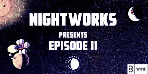 Nightworks Episode 11