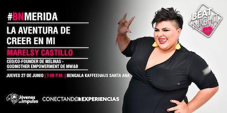 """Marelsy Castillo """"La Aventura de Creer en Mi"""" #BeatNightMD entradas"""