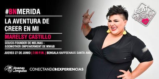 """Marelsy Castillo """"La Aventura de Creer en Mi"""" #BeatNightMD"""