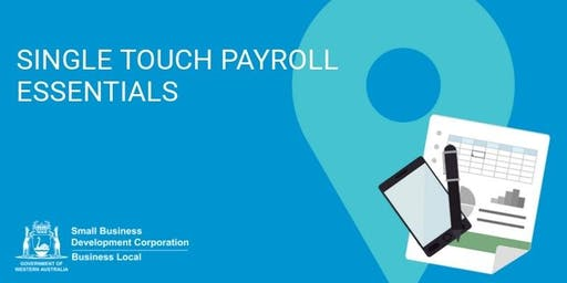 Free Workshop: Single Touch Payroll Essentials (Inglewood)
