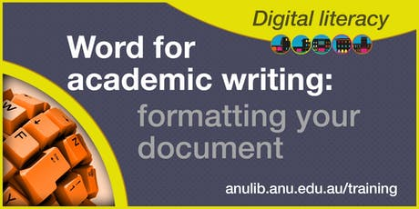 Word for academic writing: formatting your document tickets