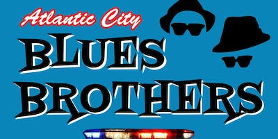 Atlantic City BLUES BROTHERS - In Philadelphia ONE NIGHT ONLY - Dec 29th!