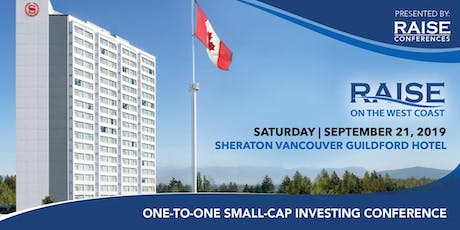 RAISE on the WEST COAST Small Cap Investing Conference tickets