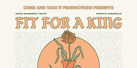 FIT FOR A KING tickets