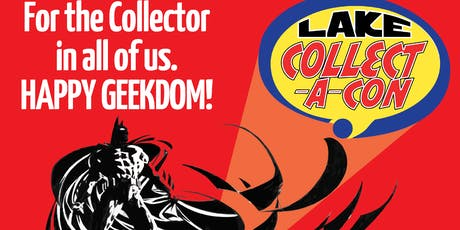 LAKE COLLECT-A-CON Fall Comic Fest at the Square tickets