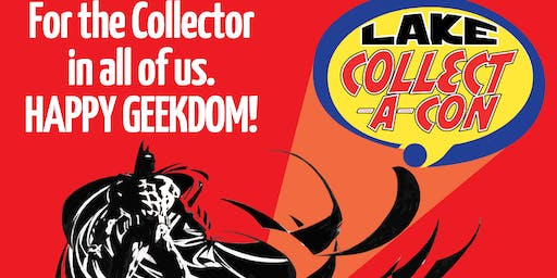 LAKE COLLECT-A-CON Fall Comic Fest at the Square