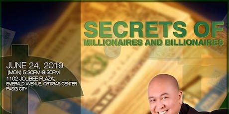 SECRETS OF MILLIONAIRES AND BILLIONIRES  tickets