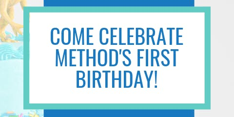 Method's First Anniversary Party