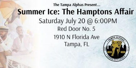 The Tampa Alphas Present Summer Ice 19 | The Hampton's Affair tickets