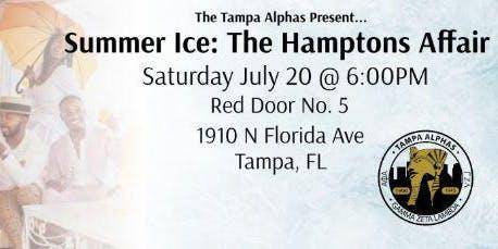 The Tampa Alphas Present Summer Ice 19 | The Hampton's Affair
