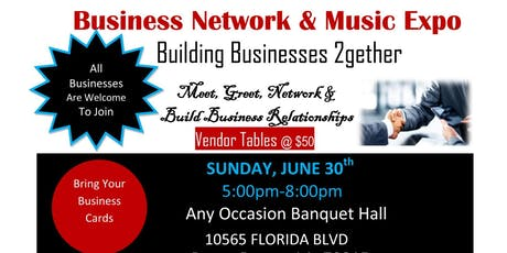 BUSINESS NETWORK & MUSIC EXPO tickets