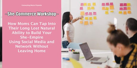 [Ladies Only] Workshop On She-Commerce  tickets